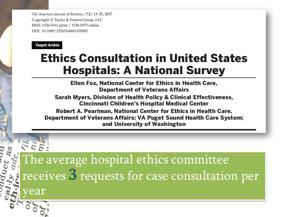 The average hospital ethics committee receives 3 requests for case consultation per year