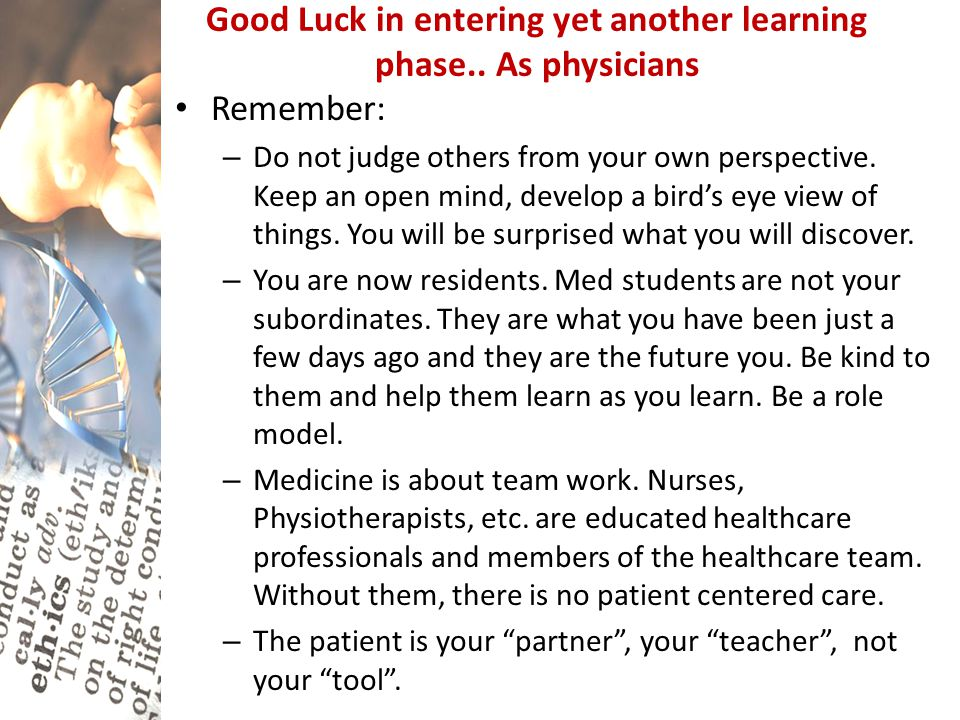 Good Luck in entering yet another learning phase.. As physicians
