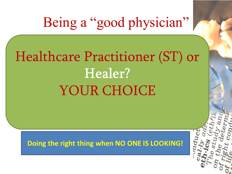 Being a good physician