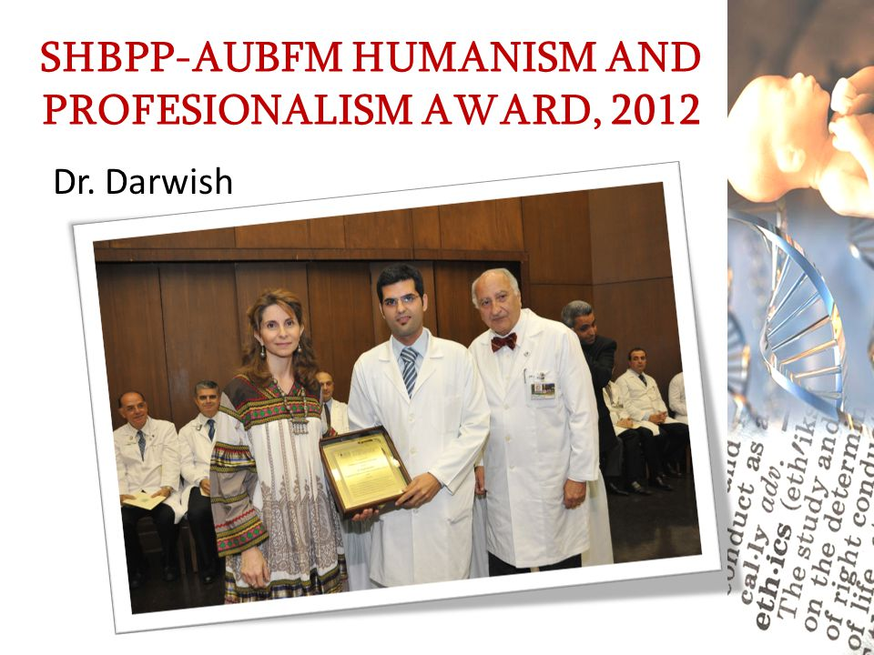 SHBPP-AUBFM HUMANISM AND PROFESIONALISM AWARD, 2012