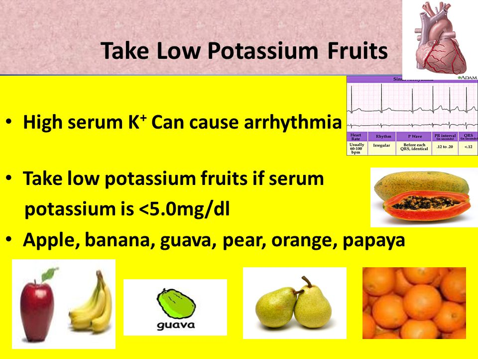Take Low Potassium Fruits