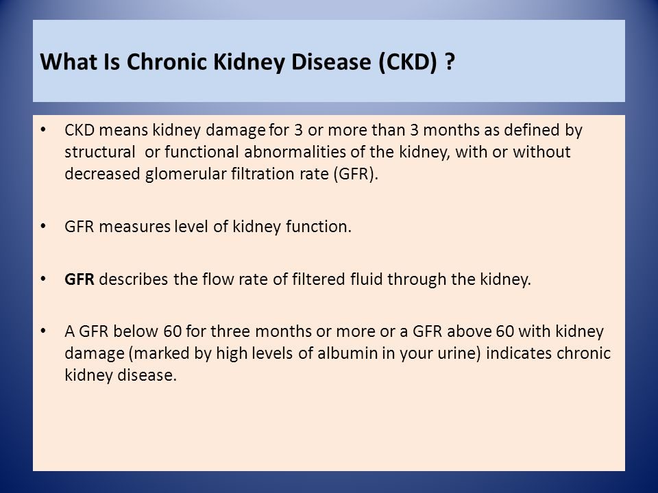 What Is Chronic Kidney Disease (CKD)