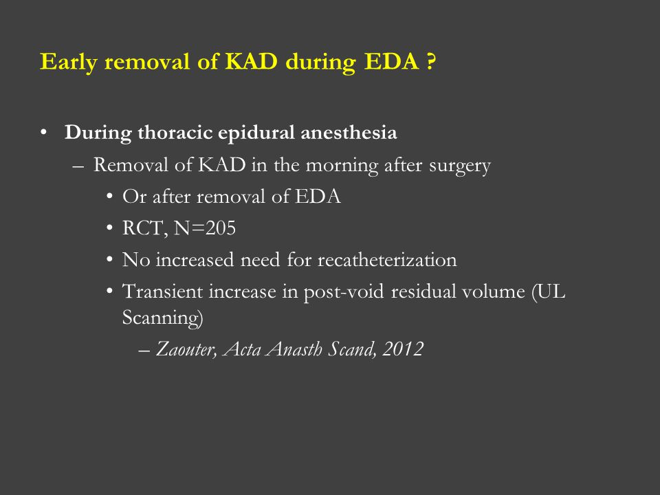 Early removal of KAD during EDA