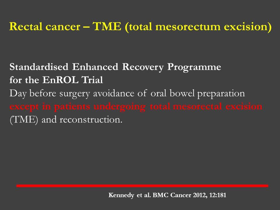 Rectal cancer – TME (total mesorectum excision)