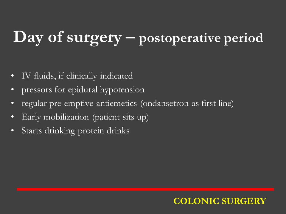 Day of surgery – postoperative period