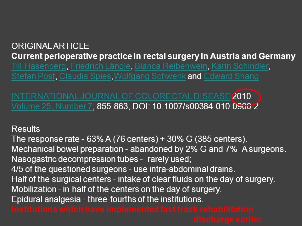 ORIGINAL ARTICLE Current perioperative practice in rectal surgery in Austria and Germany.