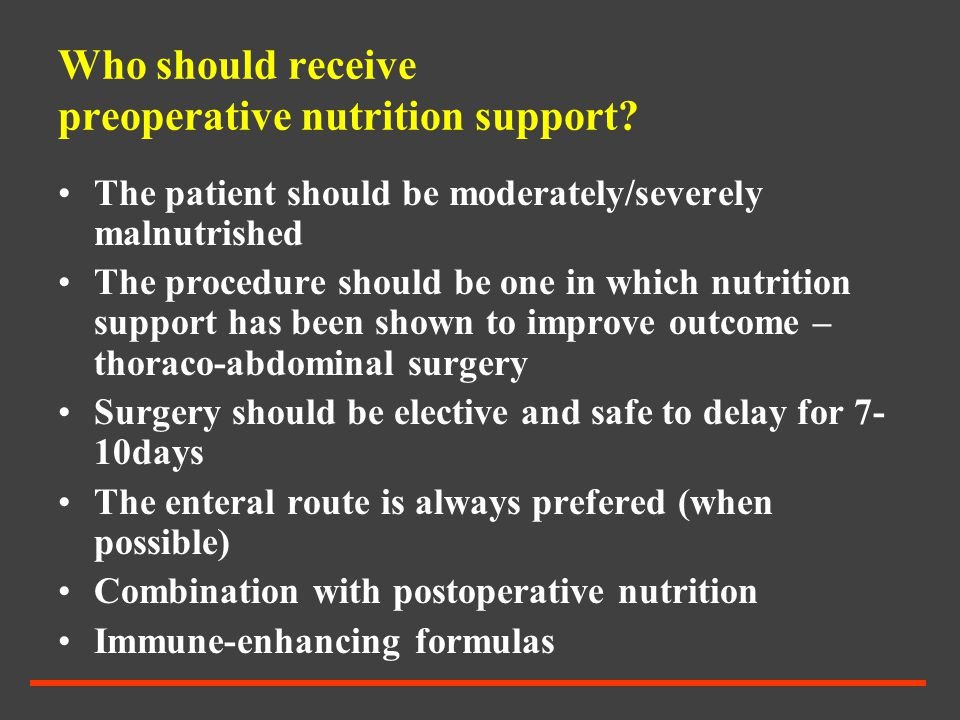 Who should receive preoperative nutrition support