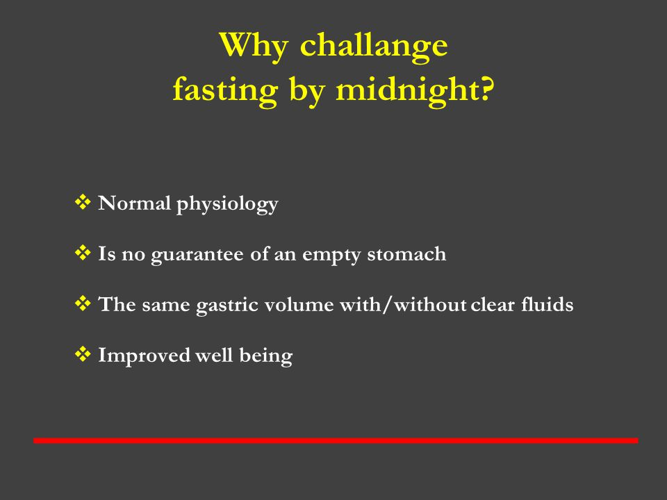 Why challange fasting by midnight