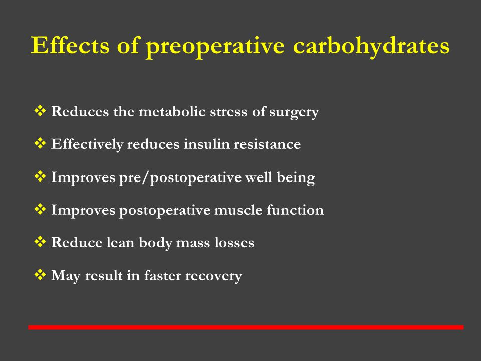 Effects of preoperative carbohydrates