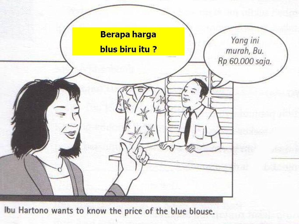 Berapa harga blus biru itu