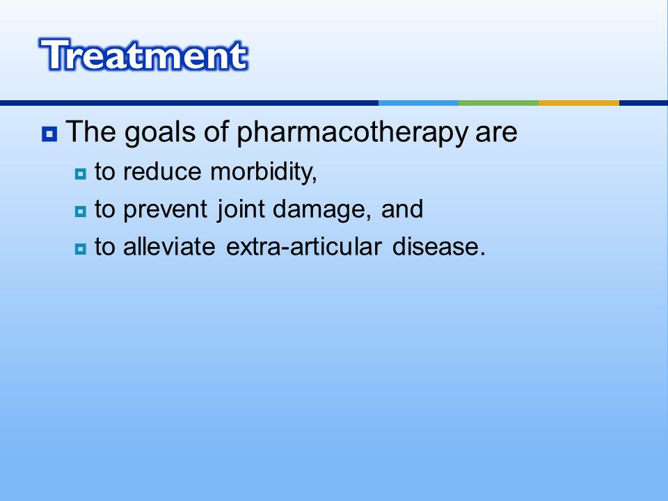 Treatment The goals of pharmacotherapy are to reduce morbidity,