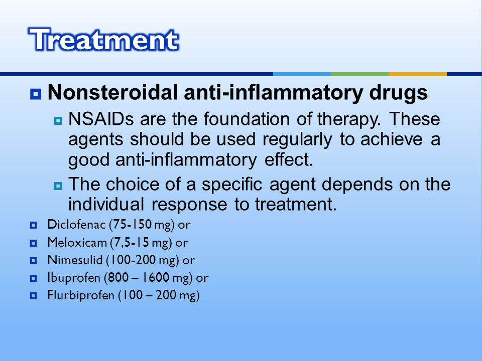 Treatment Nonsteroidal anti-inflammatory drugs