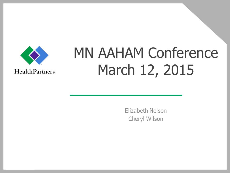 MN AAHAM Conference March 12, 2015