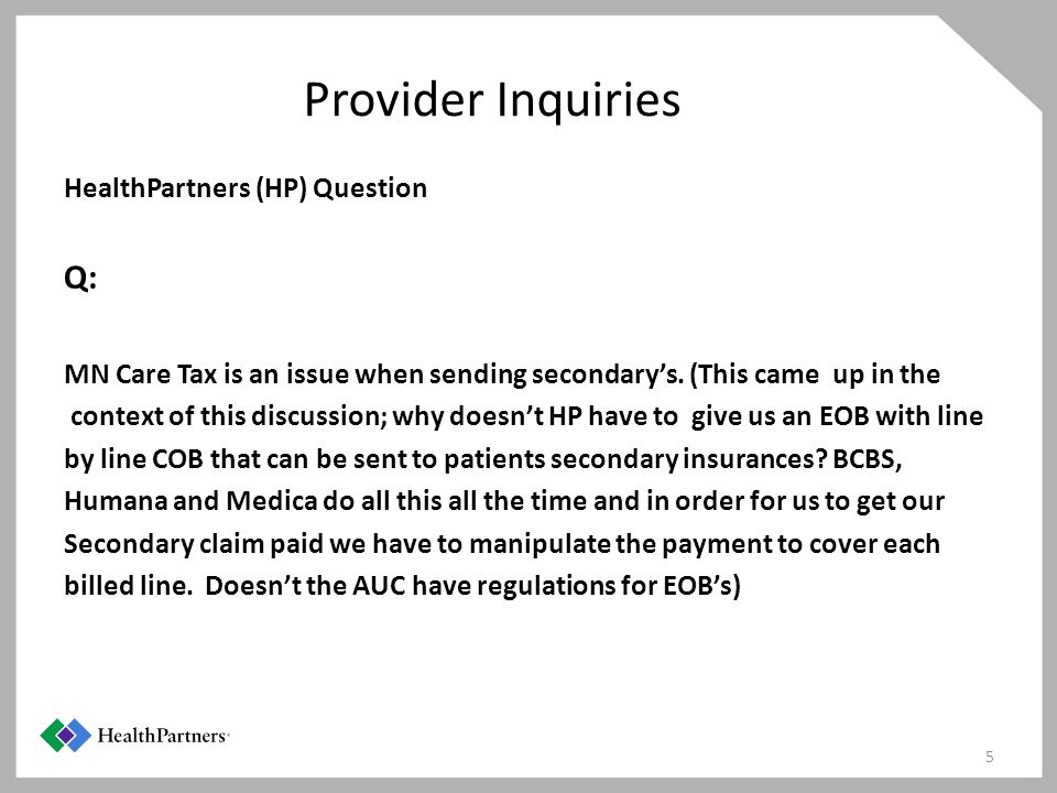 Provider Inquiries Q: HealthPartners (HP) Question