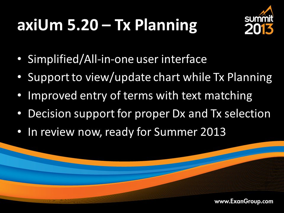axiUm 5.20 – Tx Planning Simplified/All-in-one user interface