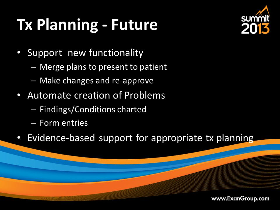 Tx Planning - Future Support new functionality
