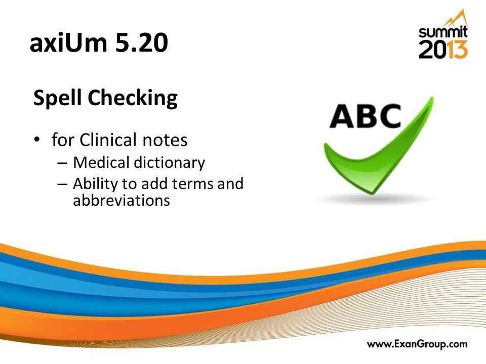 axiUm 5.20 Spell Checking for Clinical notes Medical dictionary
