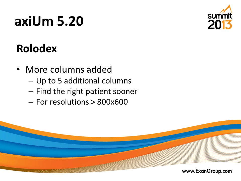 axiUm 5.20 Rolodex More columns added Up to 5 additional columns