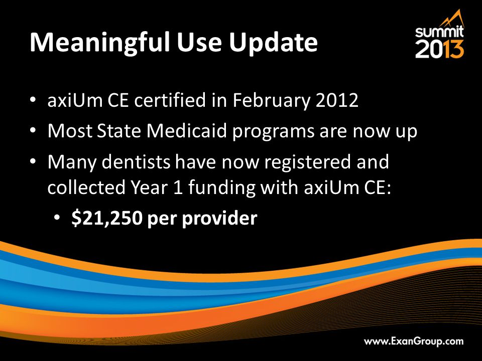 Meaningful Use Update axiUm CE certified in February 2012