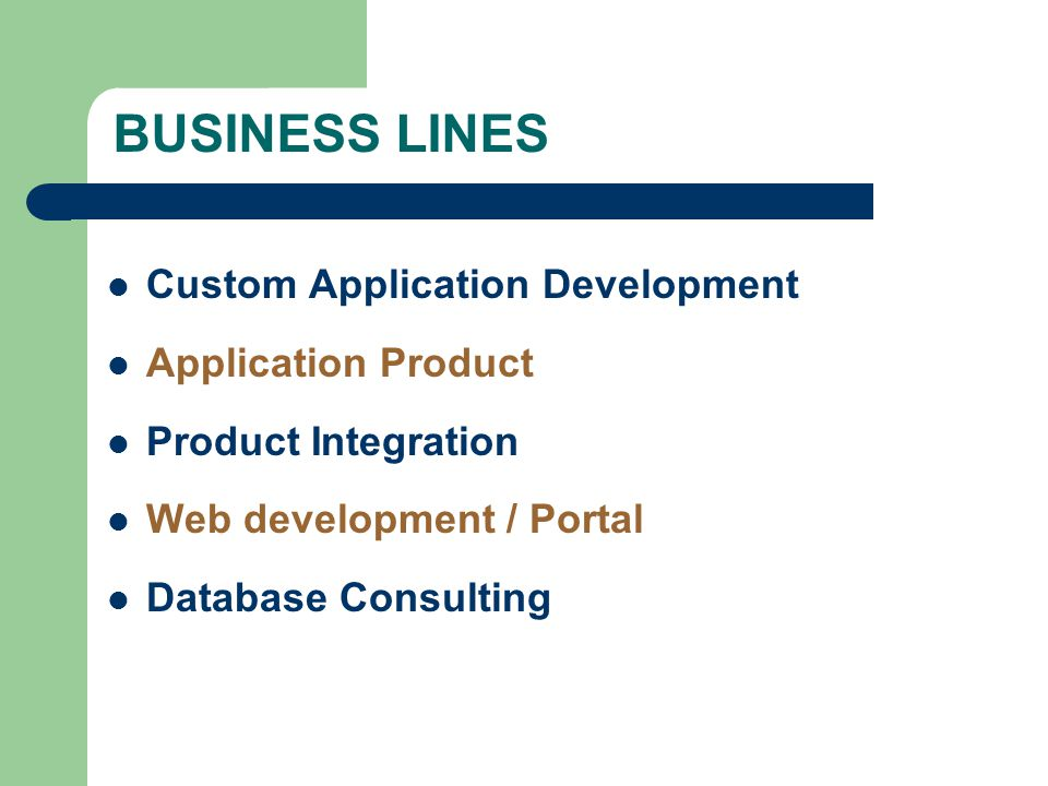 BUSINESS LINES Custom Application Development Application Product