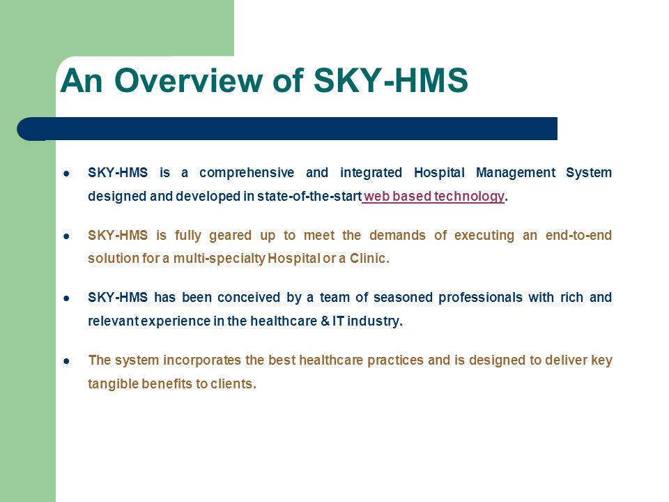 An Overview of SKY-HMS