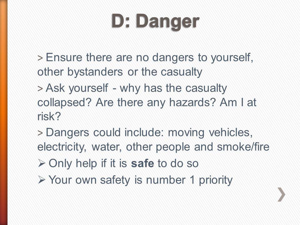 D: Danger