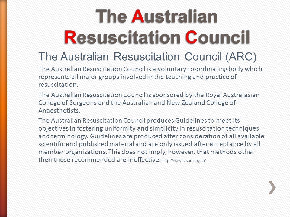 The Australian Resuscitation Council