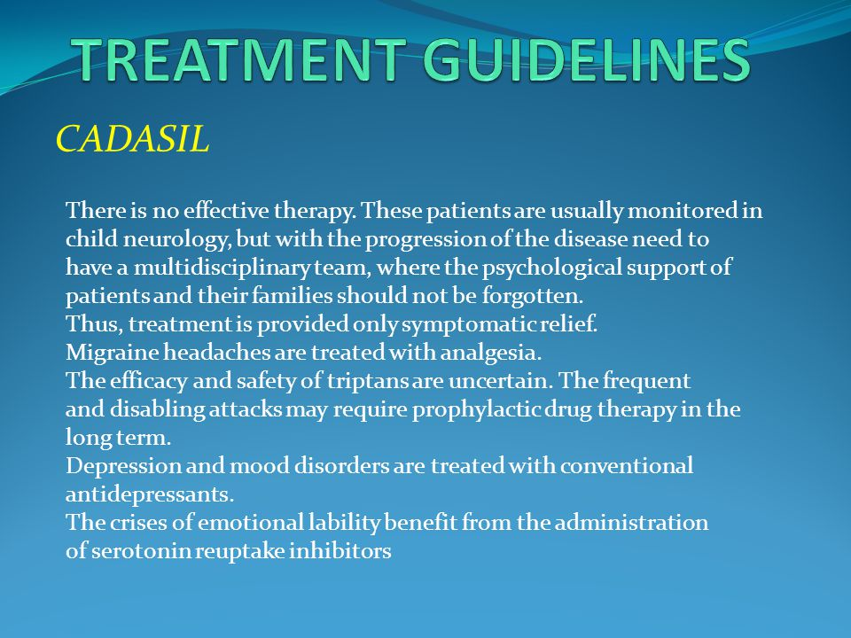 TREATMENT GUIDELINES CADASIL