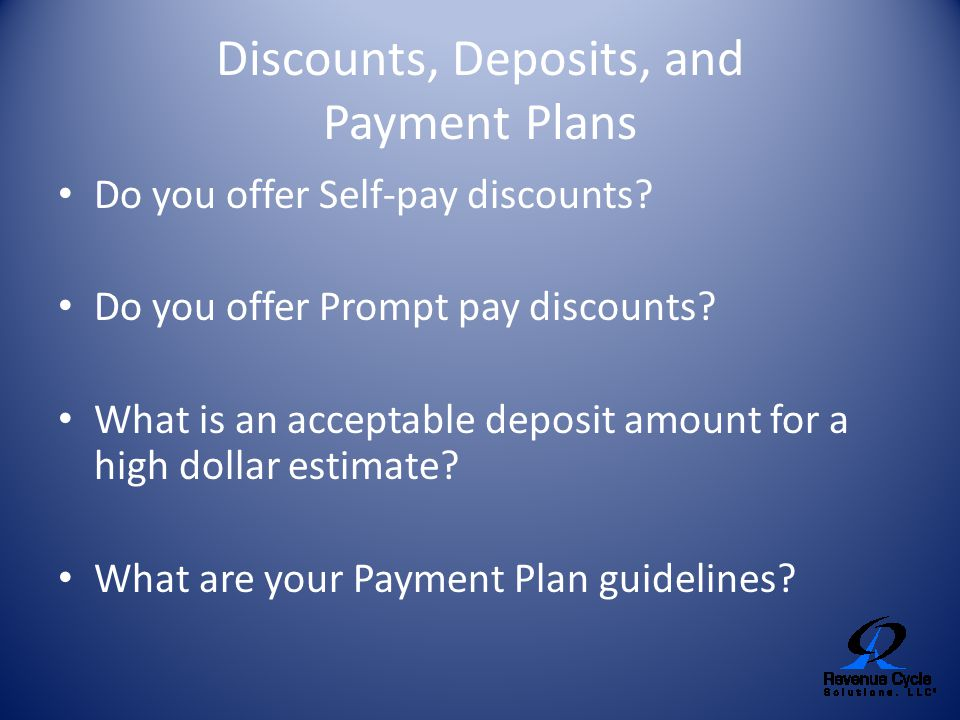 Discounts, Deposits, and Payment Plans