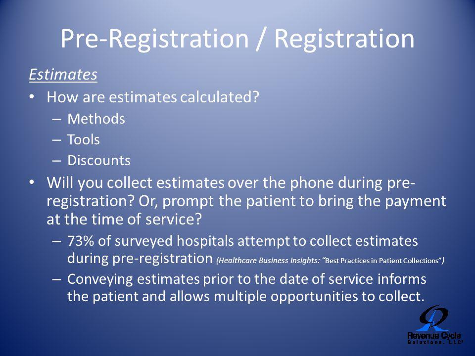 Pre-Registration / Registration