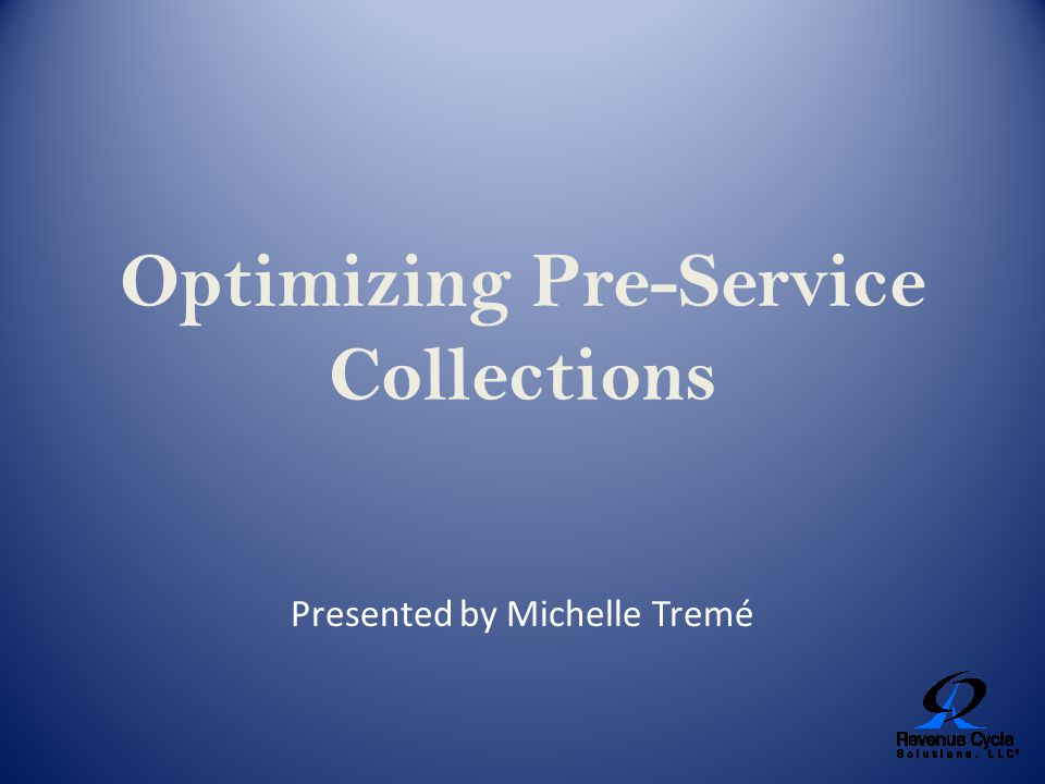 Optimizing Pre-Service Collections
