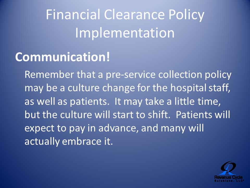 Financial Clearance Policy Implementation