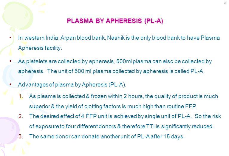 PLASMA BY APHERESIS (PL-A)
