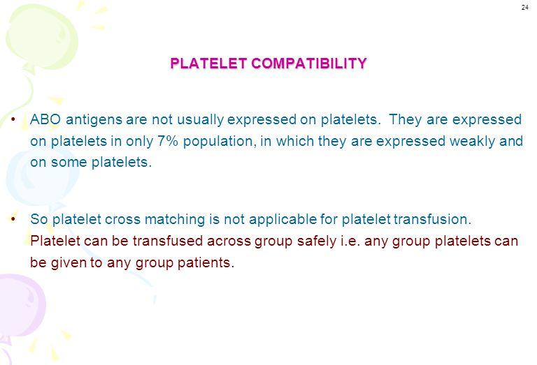 PLATELET COMPATIBILITY