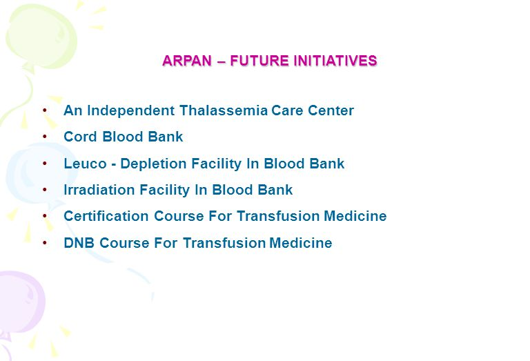 ARPAN – FUTURE INITIATIVES