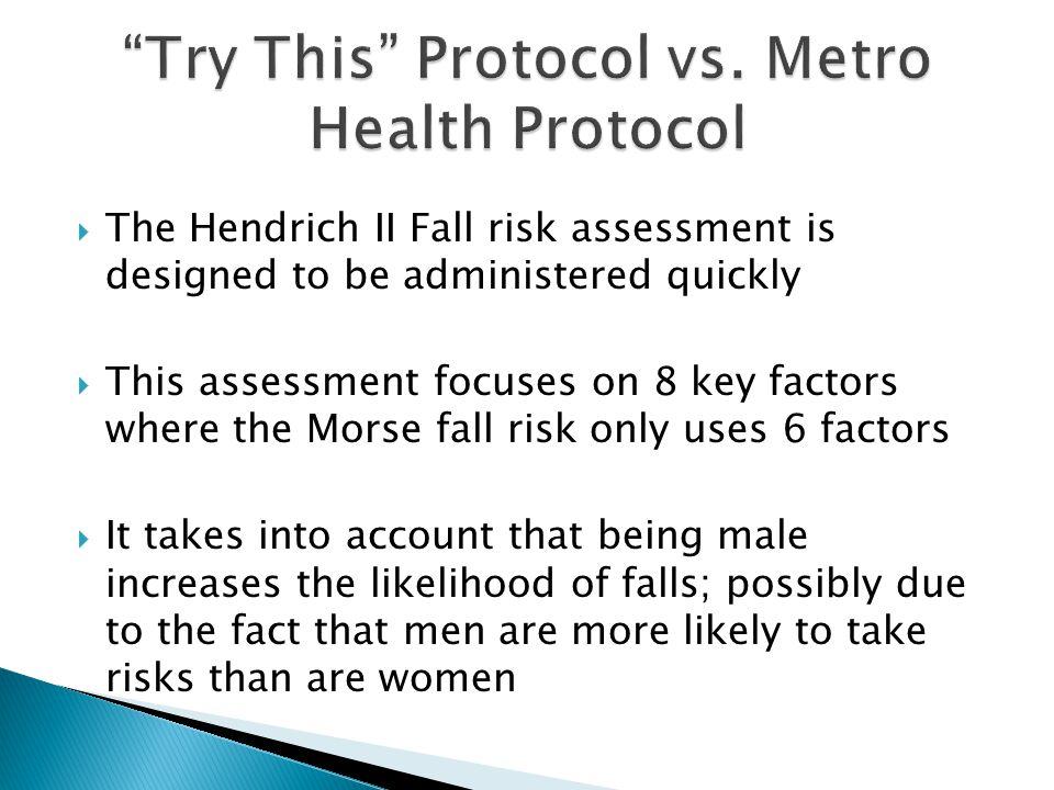Try This Protocol vs. Metro Health Protocol