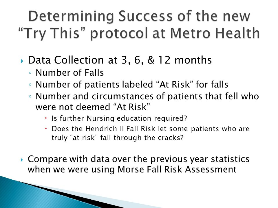 Determining Success of the new Try This protocol at Metro Health