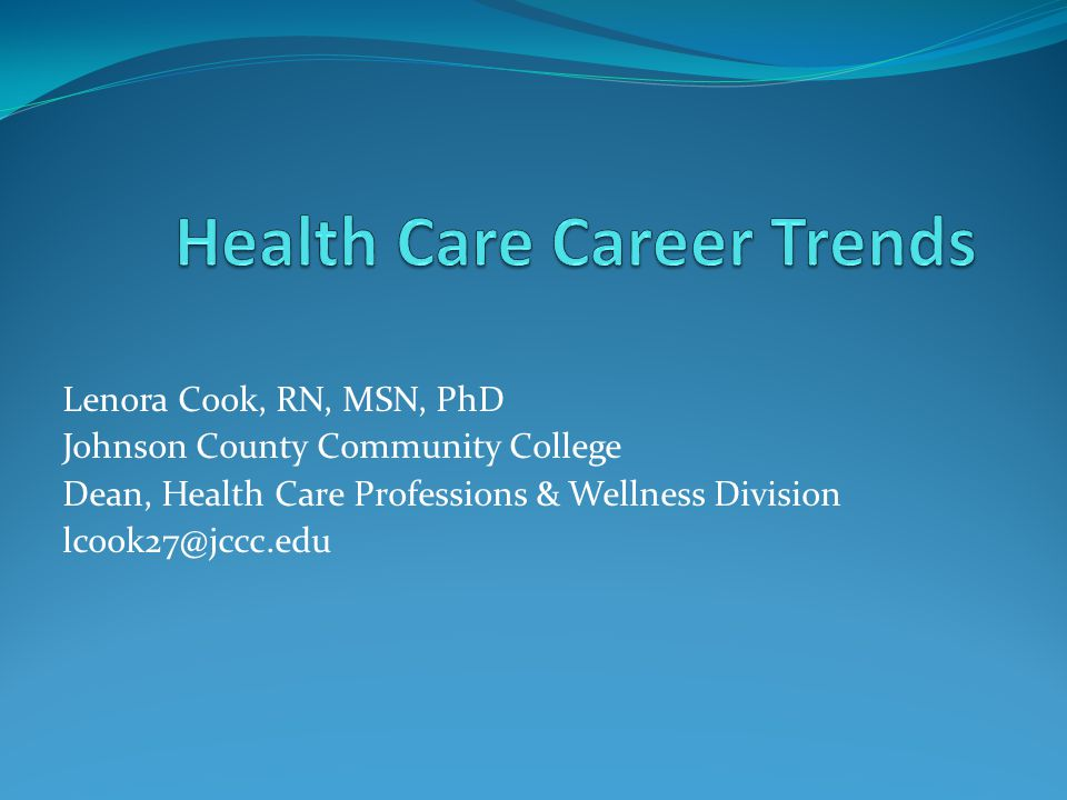 Health Care Career Trends