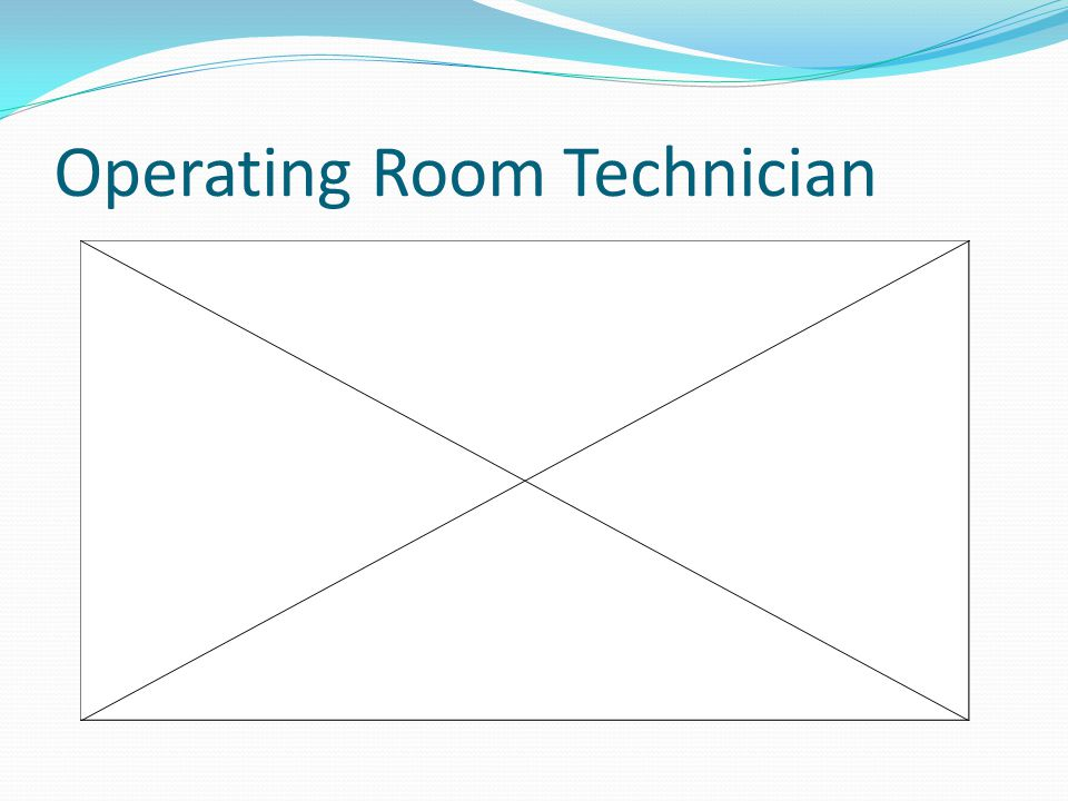 Operating Room Technician