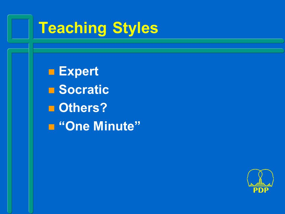 Teaching Styles Expert Socratic Others One Minute