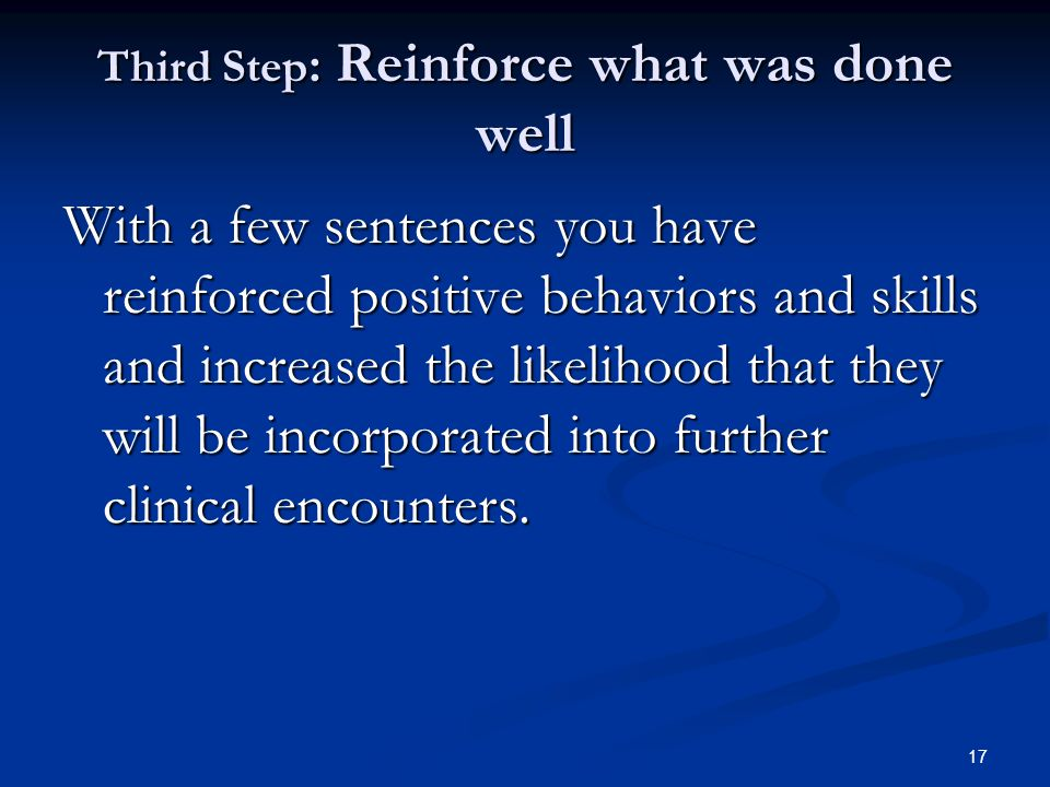 Third Step: Reinforce what was done well