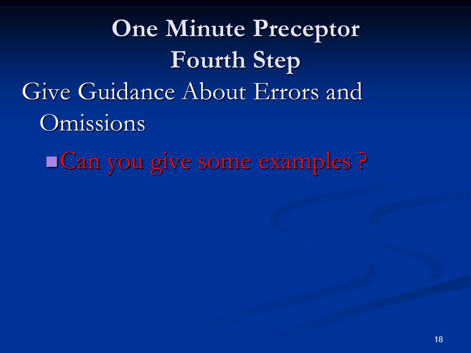 One Minute Preceptor Fourth Step
