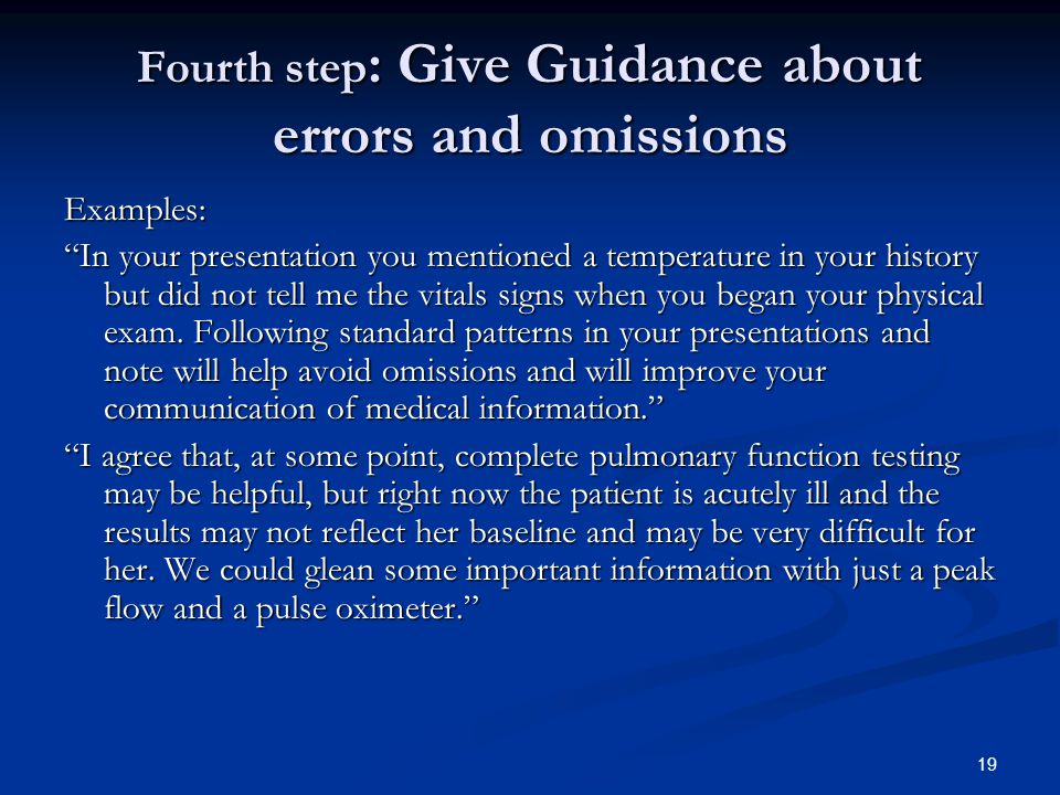 Fourth step: Give Guidance about errors and omissions