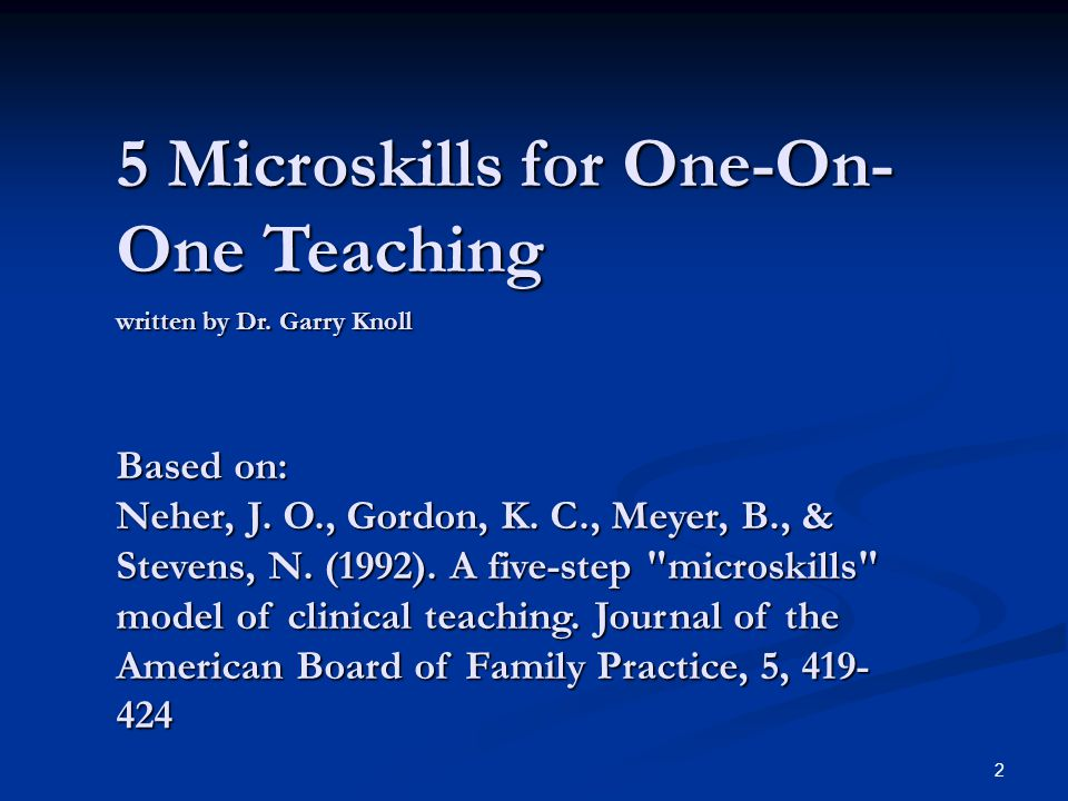 5 Microskills for One-On-One Teaching written by Dr. Garry Knoll