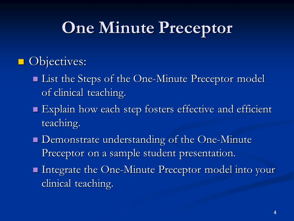 One Minute Preceptor Objectives: