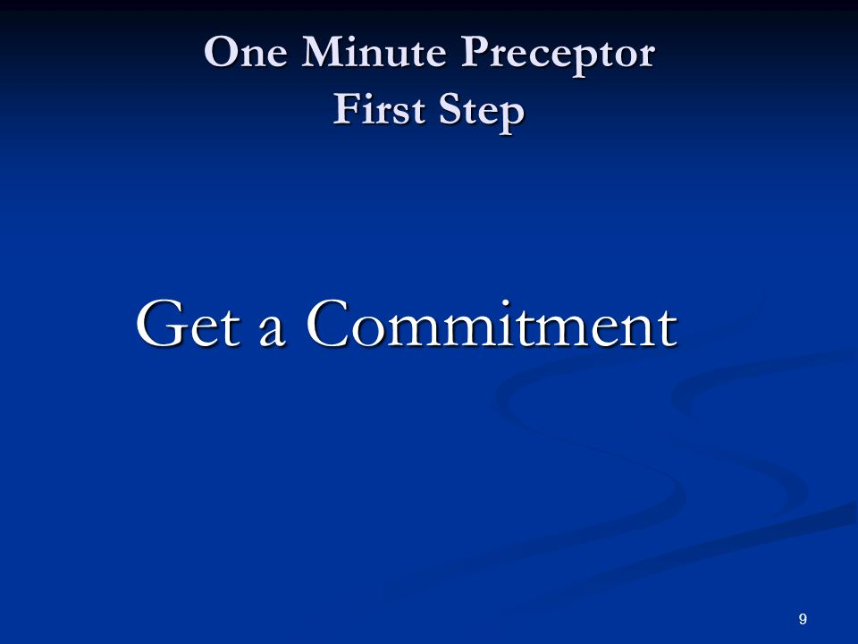 One Minute Preceptor First Step