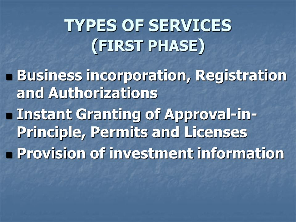 TYPES OF SERVICES (FIRST PHASE)