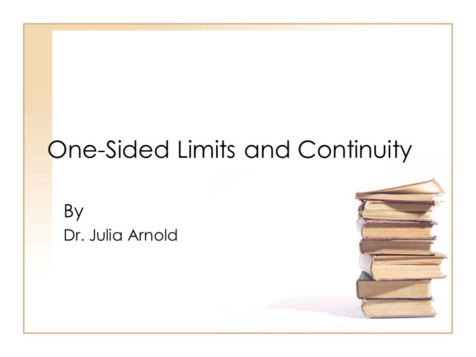 One-Sided Limits and Continuity