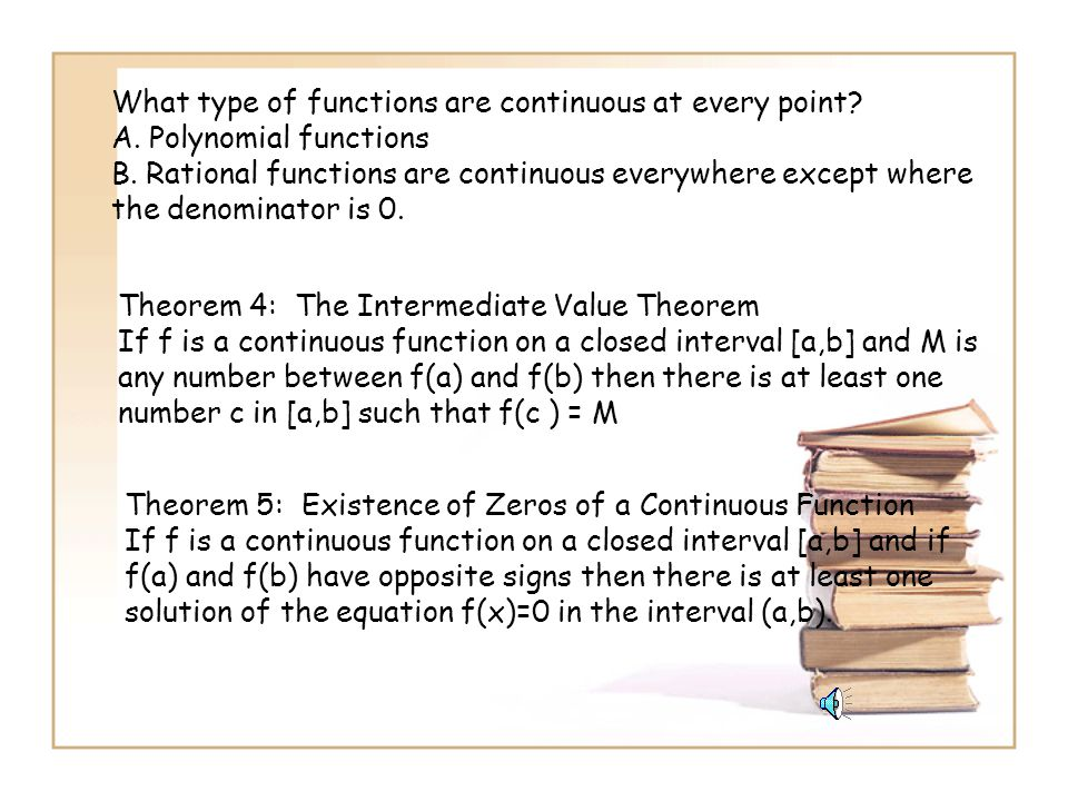 What type of functions are continuous at every point