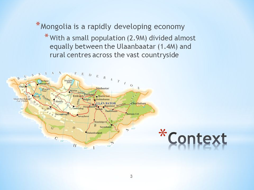 Context Mongolia is a rapidly developing economy
